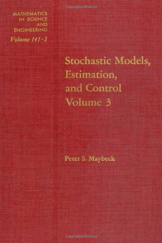 9780124807037: Stochastic Models, Estimation and Control - Book 3