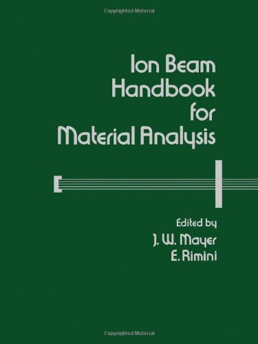 9780124808607: Ion Beam Handbook for Material Analysis (Casebound)