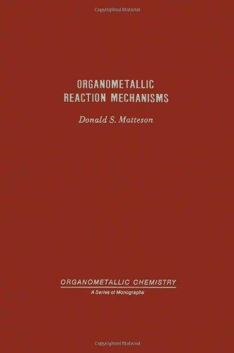 9780124811508: Organometallic Reaction Mechanisms of the Nontransition Elements (Organometallic chemistry)