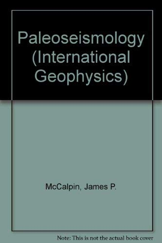 9780124818255: Paleoseismology, Volume 62 (International Geophysics)