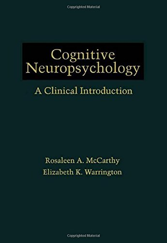 9780124818453: Cognitive Neuropsychology: A Clinical Introduction