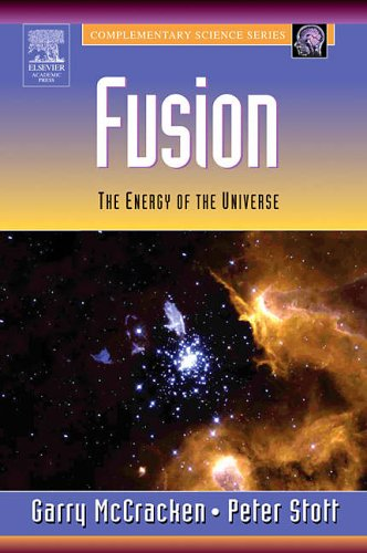 9780124818514: Fusion: The Energy of the Universe (Complementary Science Series)