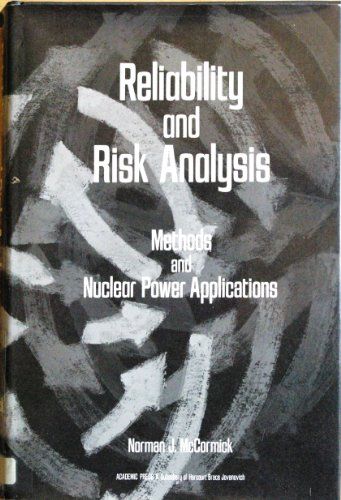 9780124823600: Reliability and Risk Analysis: Methods and Nuclear Power Applications