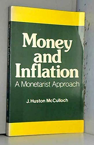 9780124830509: Money and Inflation: A Monetarist Approach