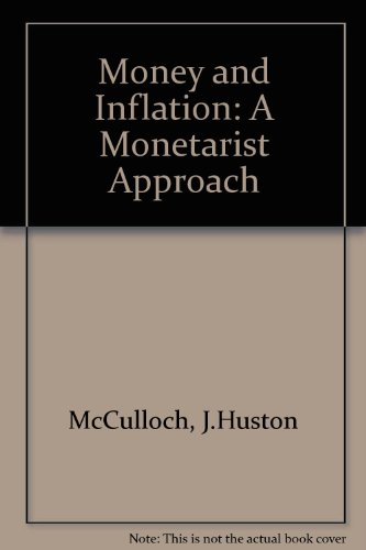 9780124830516: Money and Inflation: A Monetarist Approach