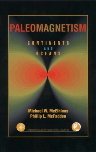 9780124833555: Paleomagnetism: Continents and Oceans (International Geophysics)