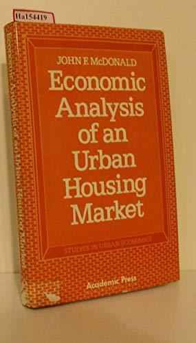 9780124833609: Economic Analysis of an Urban Housing Market (Studies in urban economics)