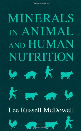 9780124833692: Minerals in Animal and Human Nutrition: Comparative Aspects to Human Nutrition (Animal Feeding and Nutrition)