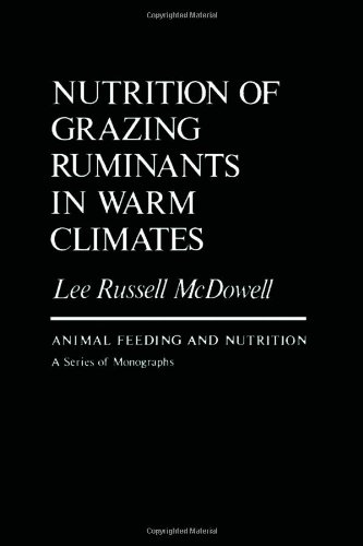 9780124833708: Nutrition of Grazing Ruminants in Warm Climates