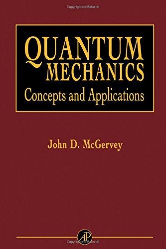 9780124835450: Quantum Mechanics: Concepts and Applications