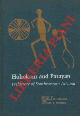 9780124840805: Hohokam and Patayan: Prehistory of Southwestern Arizona