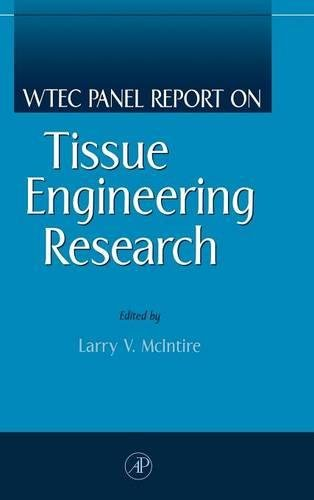 9780124841505: WTEC Panel Report on Tissue Engineering Research