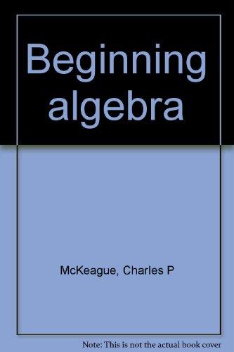 9780124847651: Beginning Algebra