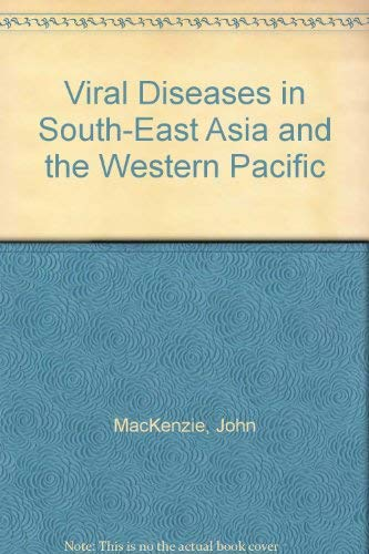 9780124848207: Viral Diseases in South-East Asia and the Western Pacific