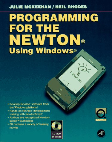 9780124848306: Programming for the Newton Using Windows
