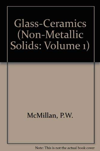 9780124856608: Glass-Ceramics, Second Edition (Non-metallic solids)