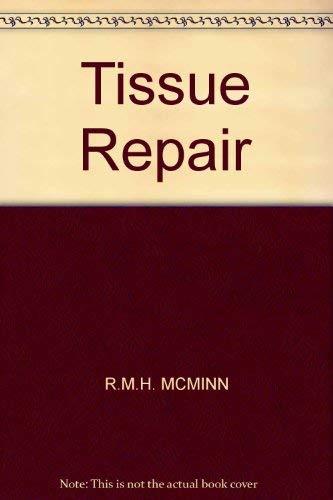 9780124859500: Tissue Repair