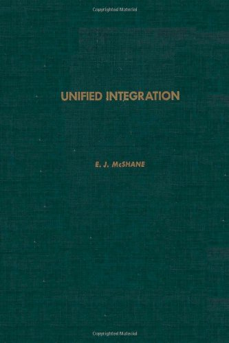 9780124862609: Unified integration, Volume 107 (Pure and Applied Mathematics)