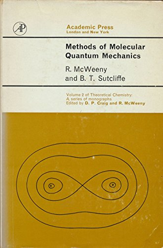 9780124865501: Methods of Molecular Quantum Mechanics (Theoretical chemistry; a series of monographs)