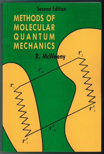 9780124865525: Methods of Molecular Quantum Mechanics (Theoretical Chemistry)