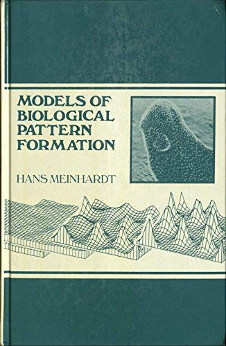 9780124886209: Models Biological Pattern Formation