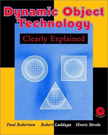 9780124903401: Dynamic Object Technology Clearly Explained