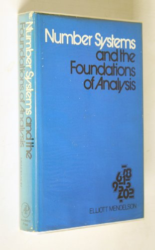 9780124908505: Number Systems and the Foundations of Analysis