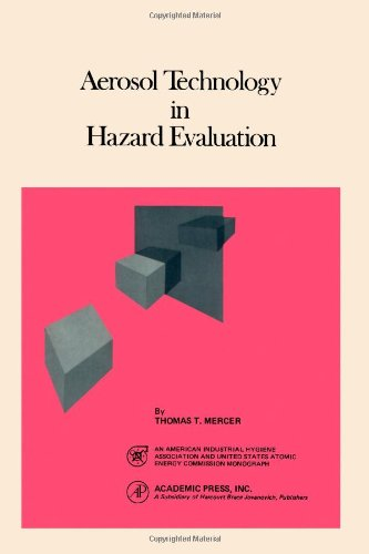 9780124911505: Aerosol Technology in Hazard Evaluation (Industrial Hygiene Monograph)