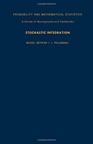 9780124914506: Stochastic Integration (Probability and Mathematical Statistics)
