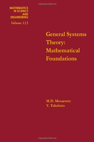 9780124915404: General Systems Theory: Mathematical Foundations (Mathematics in Science and Engineering)