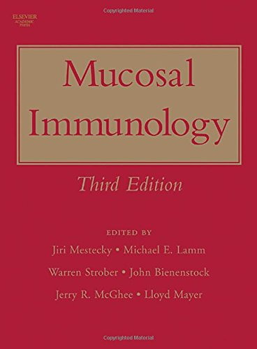Mucosal Immunology, Volume 1 and Volume 2,: Mestecky, Jiri; Lamm,