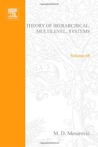 9780124915503: Theory of Hierarchical, Multilevel, Systems (Mathematics in Science and Engineering)