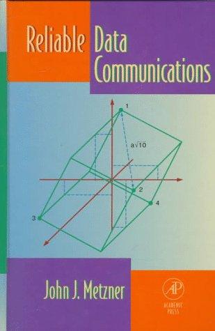 9780124917408: Reliable Data Communication (Telecommunications)
