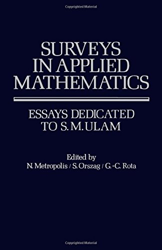 9780124921504: Surveys in Applied Mathematics: Essays Dedicated to S.M.Ulam