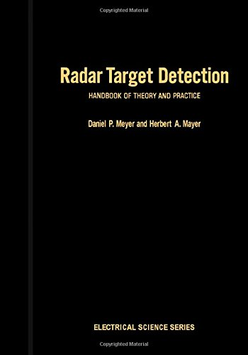 9780124928503: Radar Target Detection: Handbook of Theory and Practice (Electrical Science)