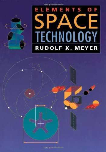 9780124929401: Elements of Space Technology