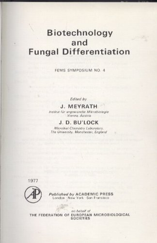 9780124935501: Biotechnology and Fungal Differentiation (Symposia / Federation of European Microbiological Societies)