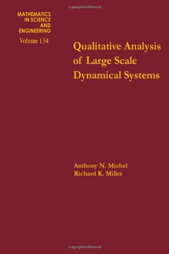 9780124938502: Qualitative analysis of large scale dynamical systems, Volume 134 (Mathematics in Science and Engineering)