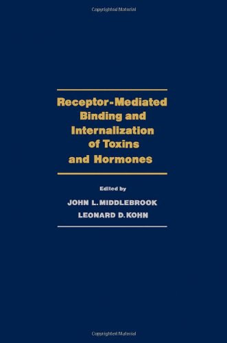 9780124948501: Receptor-mediated Binding and Internalization of Toxins and Hormones