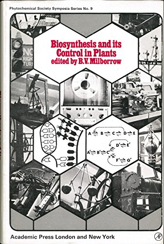 9780124961500: Biosynthesis and Its Control in Plants (Annual proceedings of the Phytochemical Society)