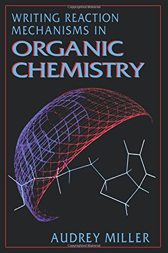 9780124967113: Writing Reaction Mechanisms in Organic Chemistry