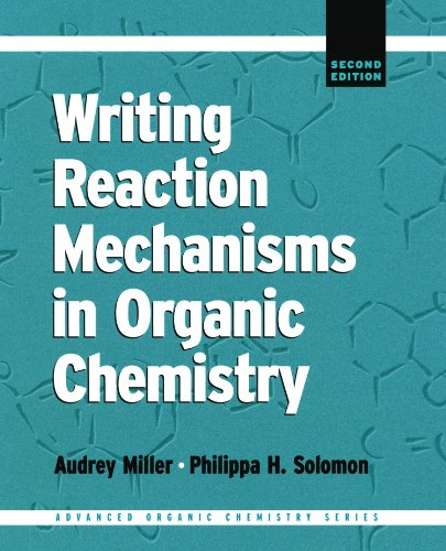 9780124967120: Writing Reaction Mechanisms in Organic Chemistry (Advanced Organic Chemistry)