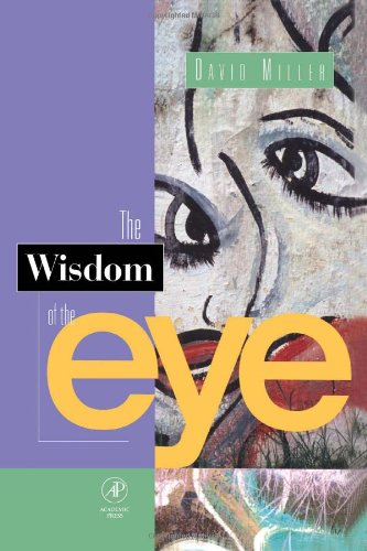 9780124968608: The Wisdom of the Eye