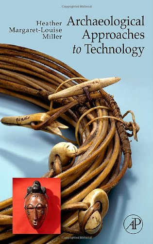 9780124969513: Archaeological Approaches to Technology