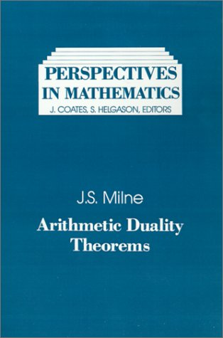 9780124980402: Arithmetic Duality Theorems (Perspectives in Mathematics)