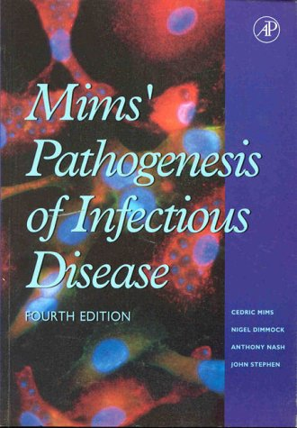 9780124982635: The Pathogenesis of Infectious Disease