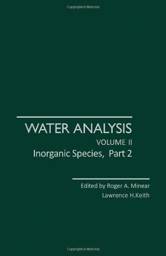 9780124983021: Water Analysis: Inorganic Species, Part 2