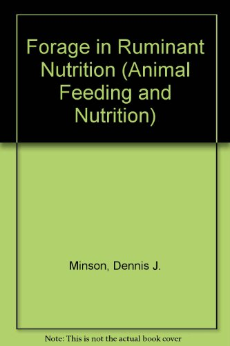 9780124983106: Forage in Ruminant Nutrition (Animal Feeding and Nutrition Series)