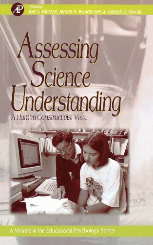 9780124983656: Assessing Science Understanding: A Human Constructivist View (Educational Psychology)