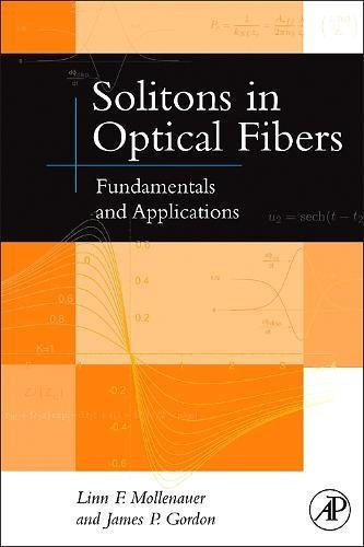 9780125041904: Solitons in Optical Fibers: Fundamentals and Applications